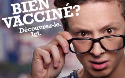 « Bien vacciné ? Découvrez le ici ! »